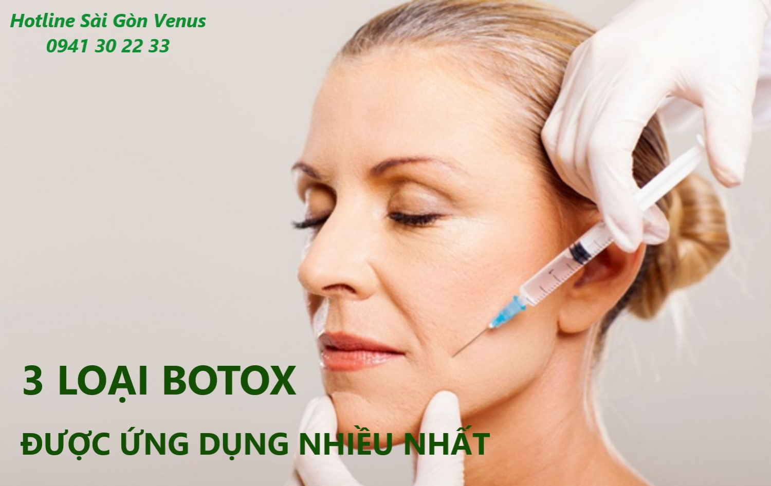 top-3-cac-loai-botox-duoc-ung-dung-nhieu-nhat-trong-tham-my-2
